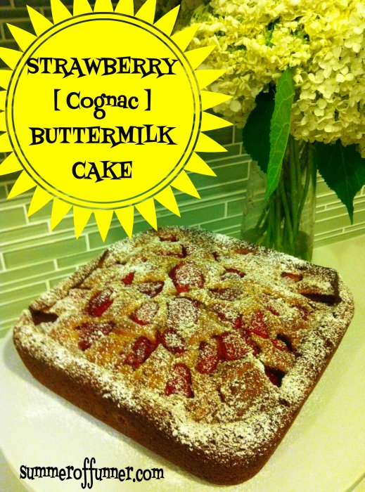 Strawberry [Cognac] Buttermilk Cake Recipe - It's SOOO Delicious
