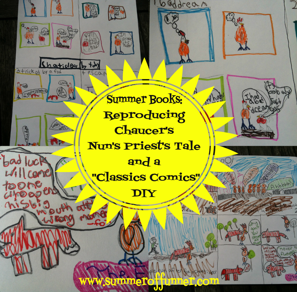 Summer Books Reproducing Chaucer's Nun's Priest's Tale and a Classic Comics DIY