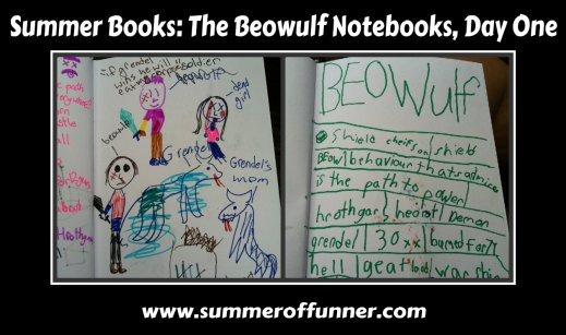Summer Books The beowulf notebooks day one
